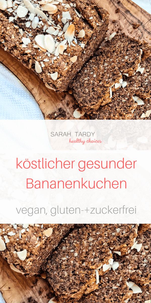 Pinterest_Bananenkuchen Rezept Sarah Tardy